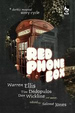 Red Phone Box : A Darkly Magical Story Cycle - Warren Ellis
