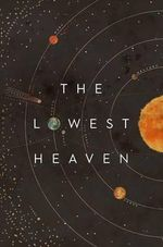 The Lowest Heaven - Sophia McDougall
