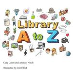 The Library A to Z - Gary Green