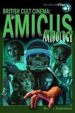 The Amicus Anthology - Bruce G. Hallenbeck