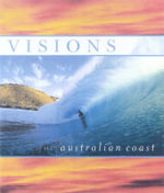 Visions of the Australian Coast - Nick Carroll