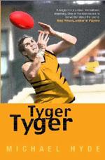 Tyger, Tyger - Michael Hyde