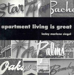 Apartment Living is Great - Lesley Marlene Siegel