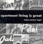 Apartment Living is Great - Lesley Marlene Siegel