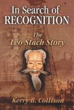 In Search of Recognition : The Leo Stach Story - Kerry Boyd Collison