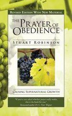 The Prayer of Obedience - Stuart Robinson