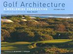 Golf Architecture : A Worldwide Perspective : Volume four