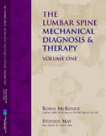 The Lumbar Spine : Mechanical Diagnosis and Therapy - Robin McKenzie
