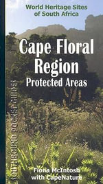Southbound Pocket Guide to the Cape Floral Region Protected Areas - Fiona McIntosh