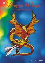 Of Dragon Wings: And Faerie Things :  And Faerie Things - Jillian Sawyer