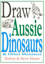 Draw Aussie Dinosaurs and Other Monsters - Marion Isham