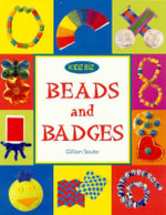 Beads and Badges - Gillian Souter