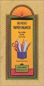 Pocket Paper Engineer: Basic Forms v. 1 : How to Make Pop-Ups Step-by-Step - Carol Barton