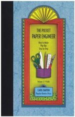 Pocket Paper Engineer : V-Folds: How to Make Pop-Ups Step-by-Step v. 3 - Carol Barton