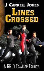 Lines Crossed - J Carrell Jones