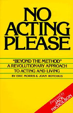 No Acting Please - Eric Morris