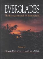 Everglades : Ecosystem and Its Restoration