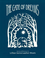 Gate of Dreams - Lillian Somersaulter Moats