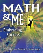 Math & Me : Embracing Success - Wendy Hageman Smith