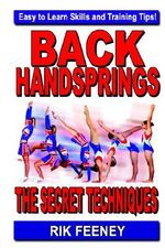 Back Handsprings : The Secret Techniques - Rik Feeney
