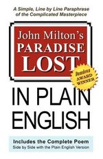 John Milton's Paradise Lost in Plain English - Professor John Milton