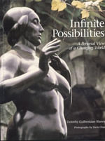 Infinite Possibilities : Possibilitesiew of a Changing World - Dorothy Gulbenkian Blaney
