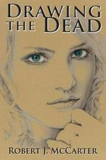 Drawing the Dead : The Requisites (Expert Consult- Online and Print) - Robert J McCarter