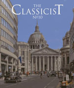 The Classicist No. 10 : How the Twentieth Century Destroyed the Nineteenth...