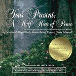 Your Present : A Half-hour of Peace - Susie Mantell