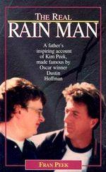 The Real Rain Man : Kim Peek - Fran Peek