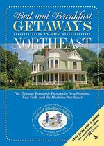 Bed and Breakfast Getaways - In the Northeast - Pamela Lanier