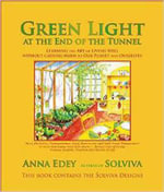 Green Light at the End of the Tunnel : Learning the Art of Living Well Without Causing Harm to Our Planet or Ourselves - Anna Edey