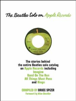 The Beatles Solo on Apple Records - Bruce Spizer