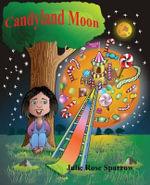 Candyland Moon - Julie Rose Sparrow