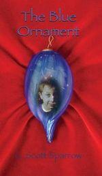 The Blue Ornament - Gregory Scott Sparrow