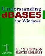 Understanding DBASE 5 for Windows - Alan Simpson