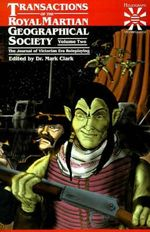 Transactions of the Royal Martian Geographical Society, Volume 2 : The Journal of Victorian Era Roleplaying