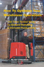 How To Optimize Your Warehouse Operations - Art Liebeskind