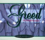 Greed & Its Rewards - Drew Fetherston