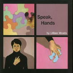 Speak, Hands - Lillian Moats