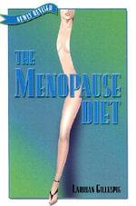 The Menopause Diet - Larrian Gillespie