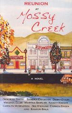 Reunion at Mossy Creek - Deborah Smith