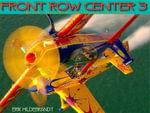 Front Row Centre: v. 3 : Inside the Great American Airshow - Erik Hildebrandt