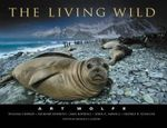The Living Wild - Art Wolfe