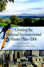 Creating the National Environmental Master Plan --- 2006 - John M Tettemer