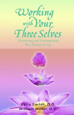 Working with Your Three Selves - Bella Karish