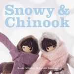 Snowy and Chinook : Independent Pop Culture Magazines - Robin Mitchell