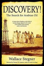 Discovery! : The Search for Arabian Oil - Wallace Earle Stegner