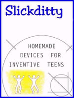 Homemade Devices For Inventive Teens : Make Stuff For Fun - Alan Edwin Detwiler