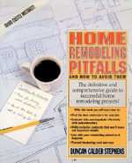 Home Remodeling Pitfalls and How to Avoid Them - Duncan Calder Stephens